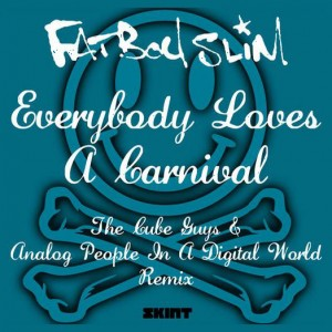 Cover Fatboy Slim - Everybody Loves A Carnival