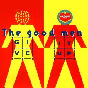Coverfoto: The Good Men - Give It Up