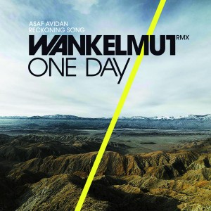 Cover Wankelmut, Asaf Avidan - One Day/Reckoning Song (Wankelmut Club)