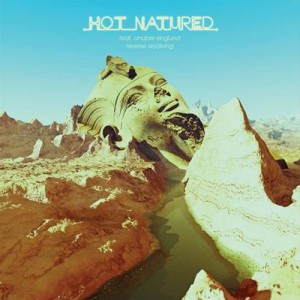Hot Natured ft. Anabel Englund - Reverse Skydiving