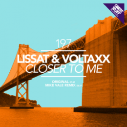 Lissat & Voltaxx - Closer to Me (Mike Vale)