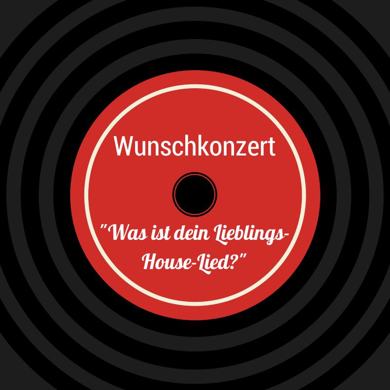 Houseschuh Podcast Wunschkonzert