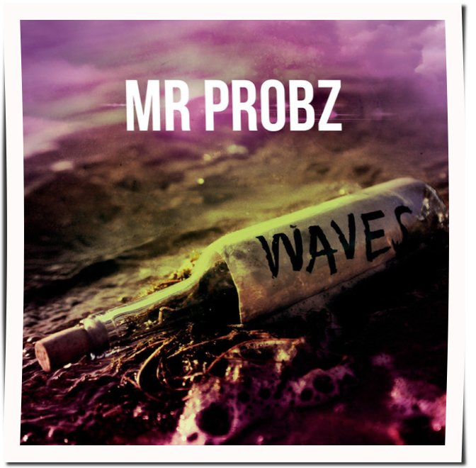 Mr. Probz, Waves, Robin Schulz