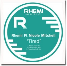 Rhemi ft. Nicole Mitchell – Tired