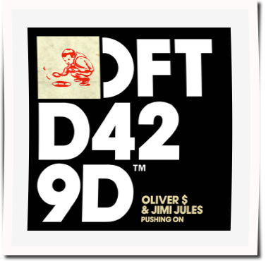 Oliver $ & Jimi Jules - Pushing On (Defected)