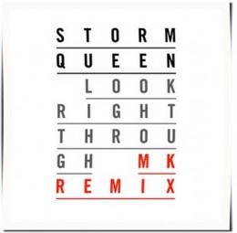 Storm Queen - Look Right Through (MK Dub III)