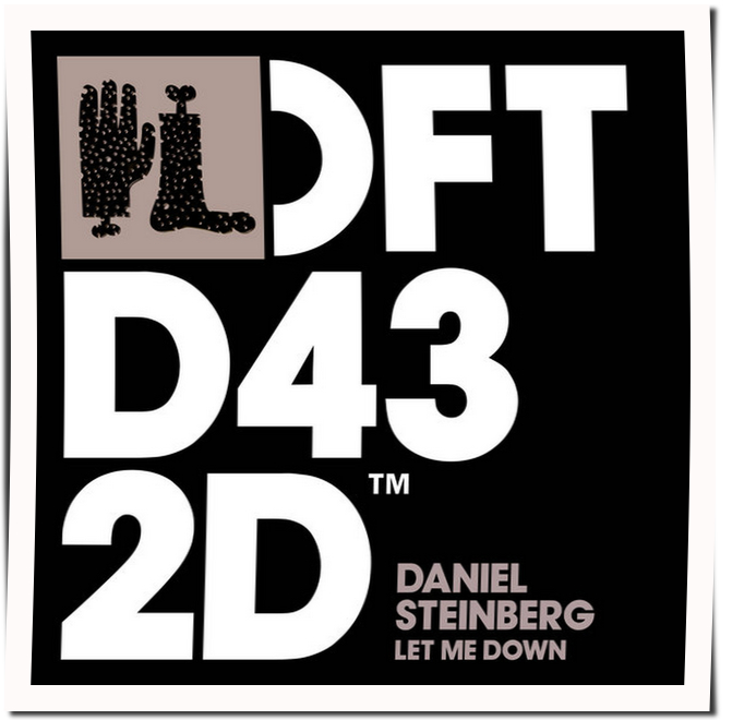 Daniel Steinberg – Let Me Down (Tube & Berger Edit)