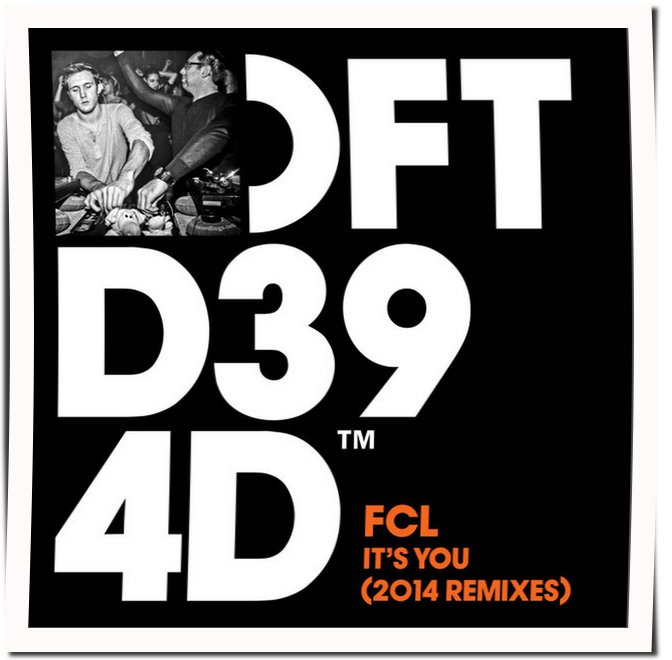 FCL - It's You Remixes 2014