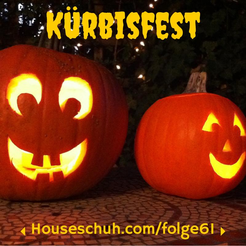 HSP61 Kürbisfest | Folge 61 Houseschuh Podcast