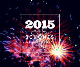 Schönes Neues Jahr!