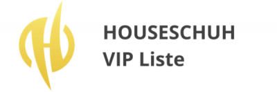 Houseschuh VIP Liste