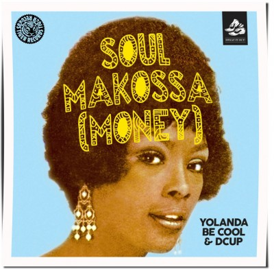 Yolanda Be Cool & DCUP - Soul Makossa (Money)
