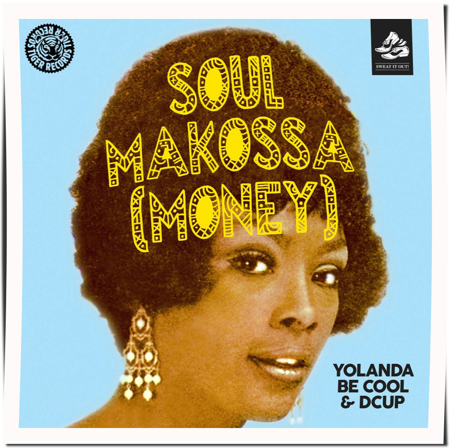 Yolanda Be Cool & DCUP - Soul Makossa (Money)