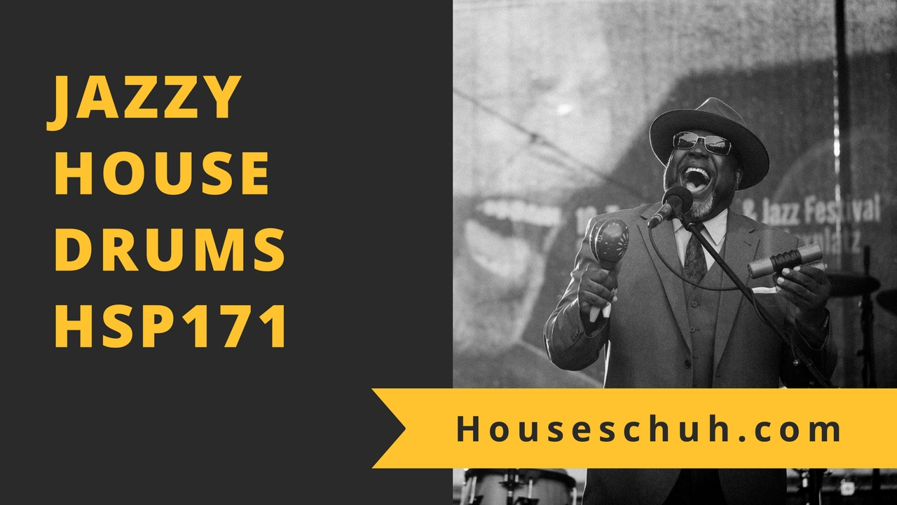 Jazzy House Drums mit Klangkuenstler, Full Intention, PolyRhythm und Claptone | HSP171 Houseschuh Podcast