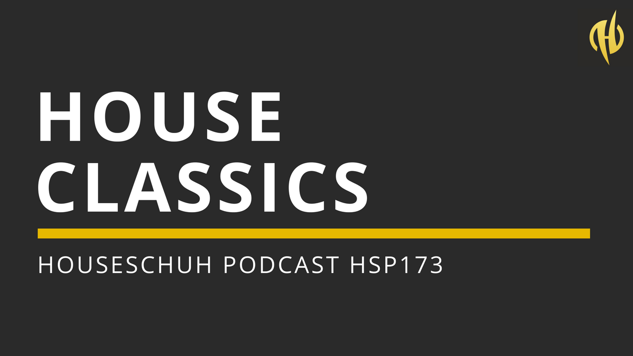 House Classics mit Shauna Davis, Robert Miles und Bodyrox HSP173