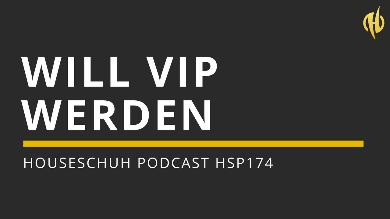 HSP174 Will VIP werden mit House von Karizma, PEZNT und DJ James Ingram | Folge 174 Houseschuh Podcast