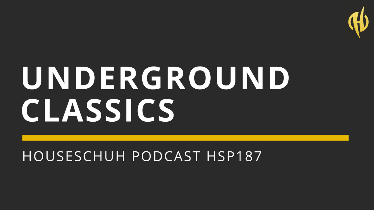 Underground Classics von Jocelyn Brown, Submission, Josh One und King Britt | Houseschuh Podcast HSP187