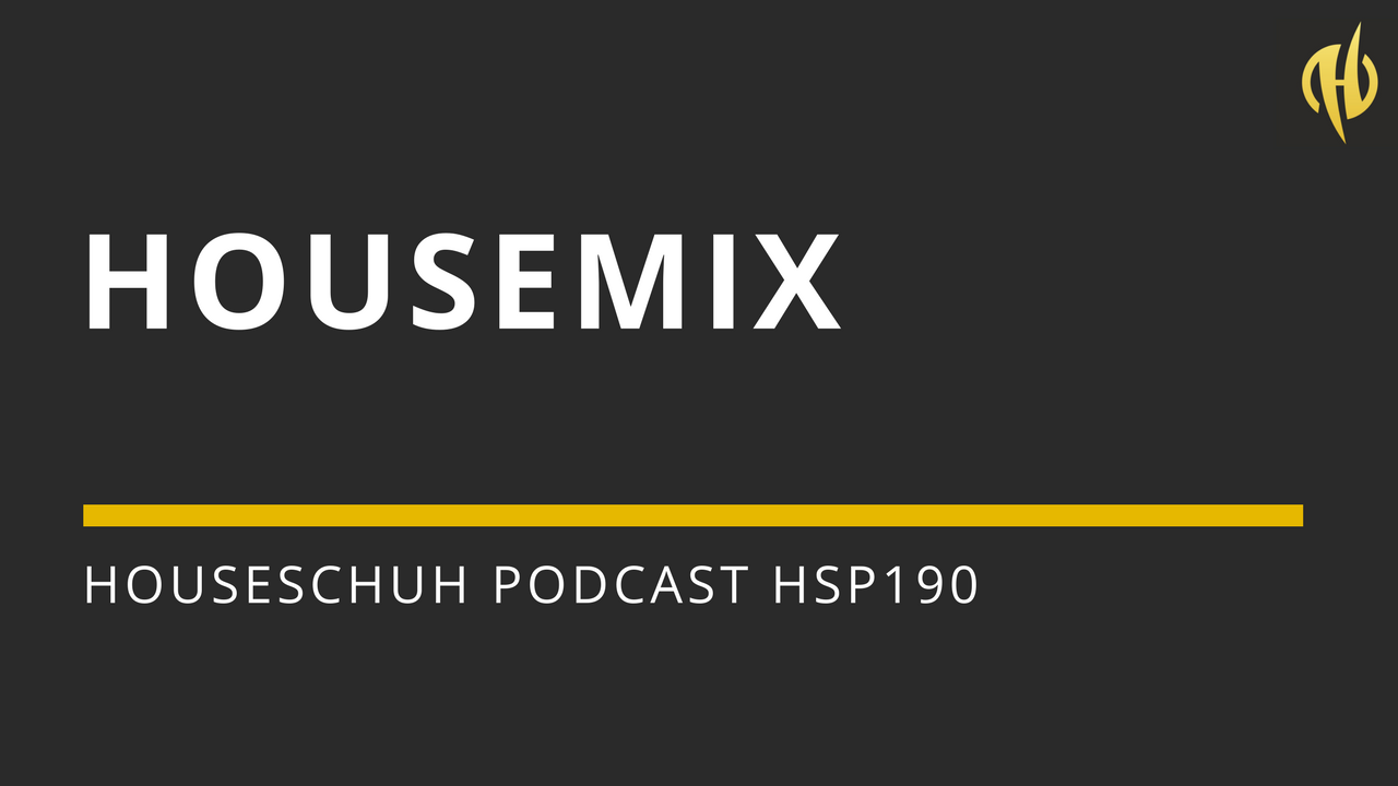 Housemix mit Floyd Lavine, Bonetti und Eli Brown | Houseschuh Podcast HSP190