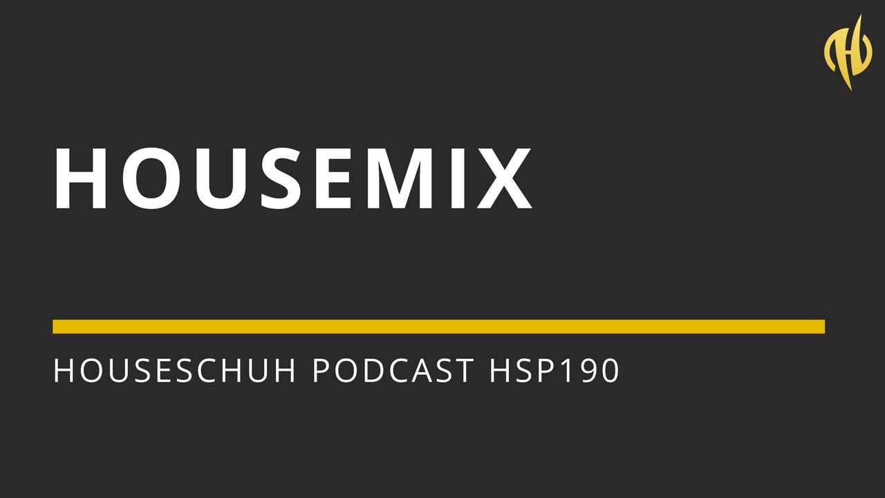 Housemix mit Floyd Lavine, Bonetti und Eli Brown | Houseschuh Podcast HSP190