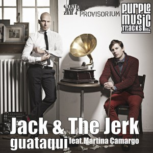 Coverfoto: Jack & The Jerk ft. Martina Camargo - Guataqui (Dario D'Attis Bad Boy)