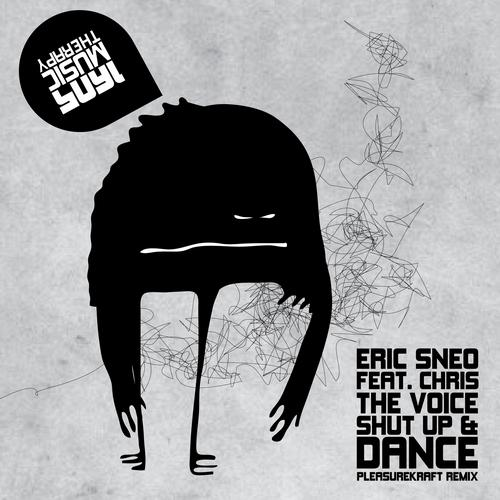 Eric Sneo ft. Chris The Voice - Shut Up And Dance