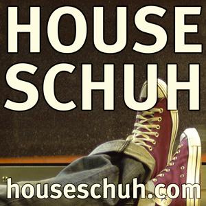 House Music Radio Houseschuh